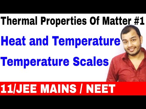 11-physics-chapter-11-||-thermal-properties-of-matter-01-||-heat-and-temperature-|temperature-scales