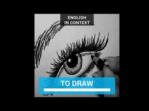 draw - drew - drawn