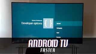Make Android TV run Faster!   Sony Setup Guide, Best Settings and Developer Mode