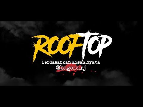 Cerita Horor True Story #109 - Rooftop