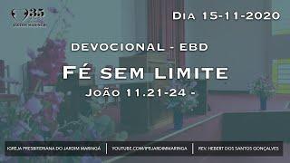 João 11.21-24 -  Fé sem limite