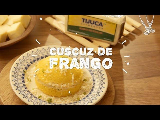Cuscuz de Frango - Sabor com Carinho (Tijuca Alimentos)