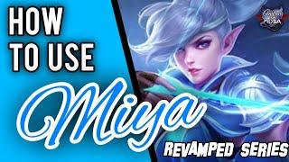 HOW TO USE MIYA || Revamped Miya Guide || Mobile Legends✓ screenshot 4
