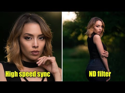 High Speed Sync vs ND Filters | Which should you use in 2018?