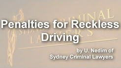 Penalties for Reckless Driving