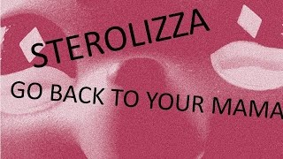 LPS: MV- STEREOLIZZA - Go Back To Your Mama