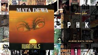 PHK - Iwan Fals album Mata Dewa 1989 (Teks Lirik)