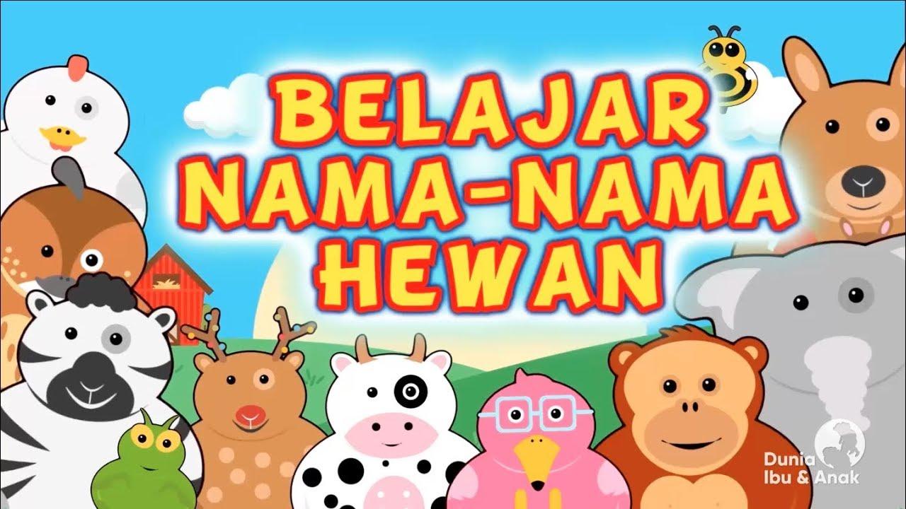 Belajar Mengenal Nama Nama Hewan A Z Youtube