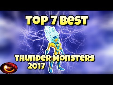 Monster Legends - Top 7 Best Thunder Monsters 2017