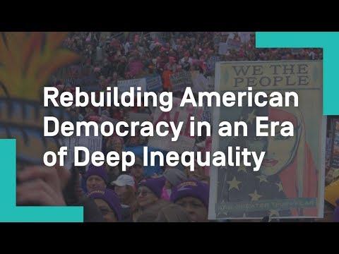 Rebuilding American Democracy in an Era of Deep Inequality