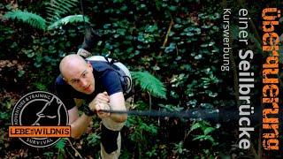 Überquerung einer Seilbrücke (Tirolean Traverse) - Survival Adventure & Training