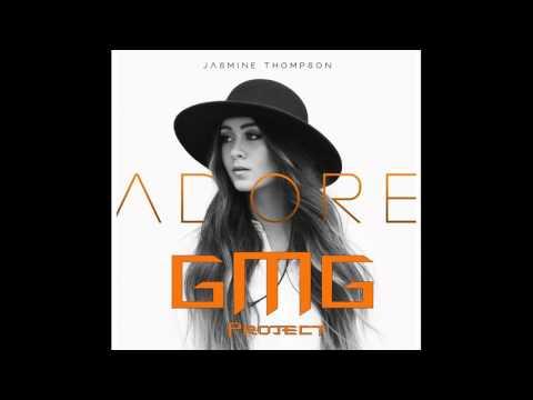 Jasmine Thompson - Adore (G.M.G  Remix)