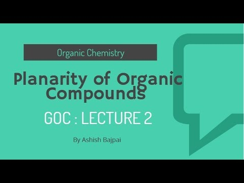 2 GOC Lecture 2 ( Planarity of Organic Compound) ( IIT JEE , NEET , Boards)