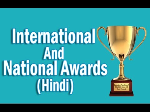 Indian Honour System  International And National Awards in H