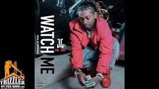 Lil Jay - Watch Me [Prod. DJ MaliMal] [Thizzler.com]