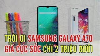 """Tư vấn điện thoại: Galaxy A70 """"chính hãng"""" GIÁ CỰC SỐC 2 TRIỆU RƯỠI có tin được không?"""