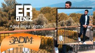 Erdeniz - Aşkla Başka / Remix (Audio Video)