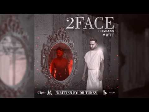 2FACE - Climaxxx & Maha Studios (Chutney Soca 2018)