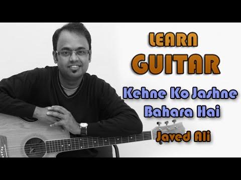 Kehne Ko Jashne Bahara - Guitar Lesson - Jodhaa Akbar - Javed Ali