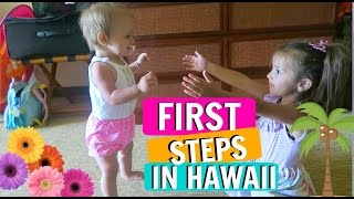 Hawaii Trip VLOG Kauai DAY 4 EVERLY'S FIRST STEPS