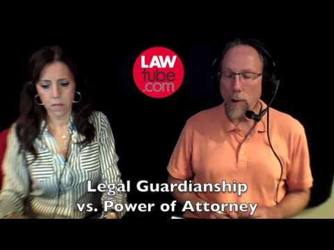 Power of attorney vs legal guardianship