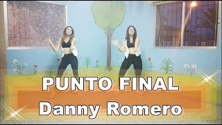 Punto final - Danny Romero (Coreografía Naylar Zumba)
