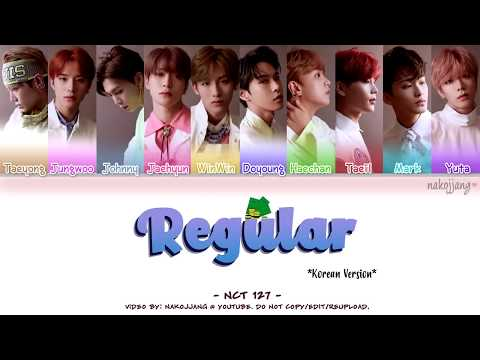 NCT 127 (엔씨티127) – REGULAR *KOREAN VERSION* (Color Coded Lyrics Eng/Rom/Han/가사)