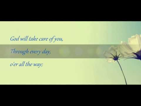 God Will Take Care Of You with lyrics by Heritage Singers