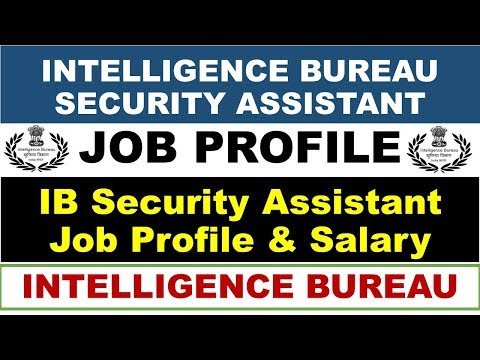 IB SECURITY ASSISTANT JOB PROFILE | Intelligence Bureau security assistant job profile in Hindi