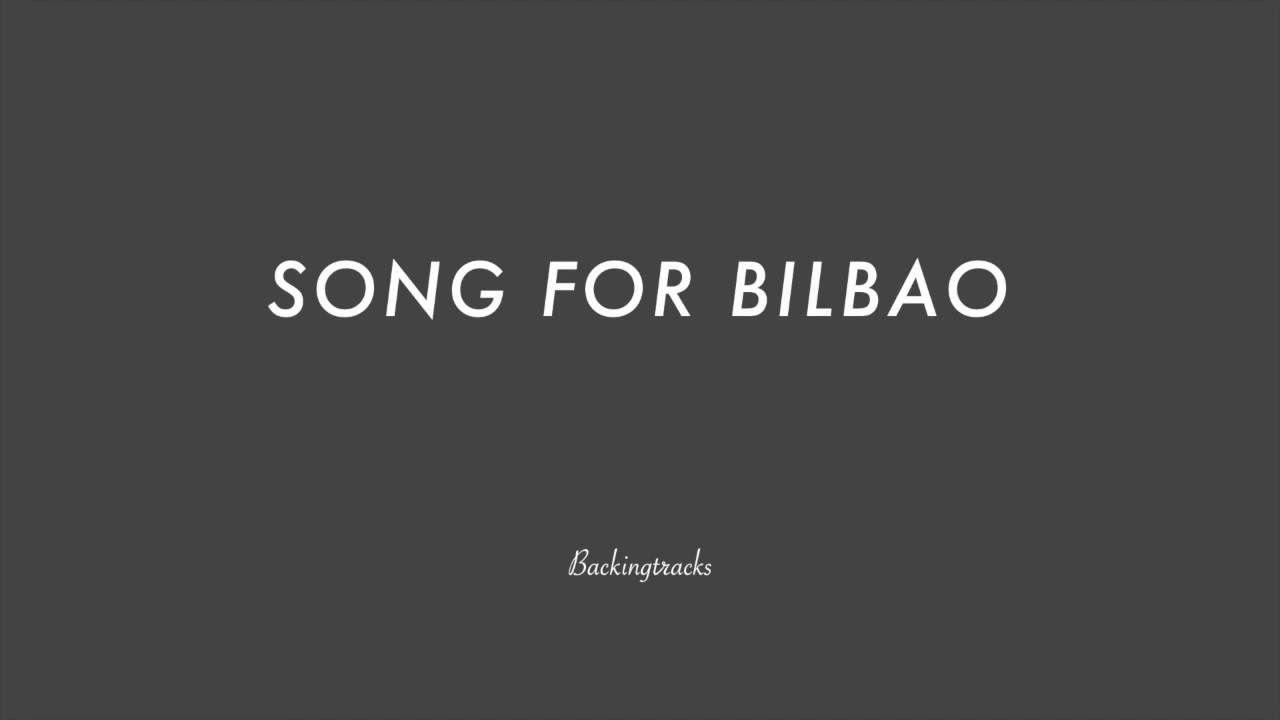 SONG FOR BILBAO chord progression - Backing Track Play Along Jazz Standard  Bible 2