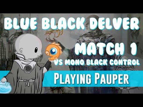 Playing Pauper: Blue-Black Delver vs Mono Black Control (Match 1)