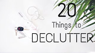 20 THINGS TO DECLUTTER THIS SPRING