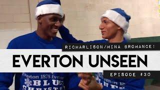 EVERTON UNSEEN #30: RICHARLISON + YERRY MINA BROMANCE!