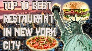 Top 10 Restaurants in New York City (NYC)!