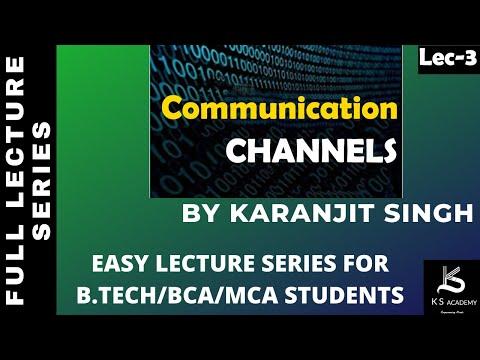 Communication Channels||B Tech 4th Sem||Communication System||Lect 3.