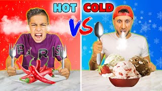 HOT vs COLD Food Challenge! *EXTREME!* | The Royalty Family
