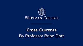 Video - Convocation 2020 - Cross-Currents by Professor Brian Dott