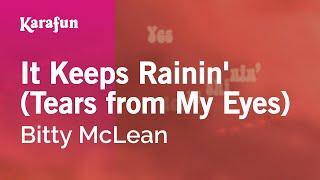 Karaoke It Keeps Rainin