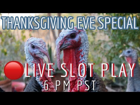 🦃 Thanksgiving Eve  Slot Play from San Manuel