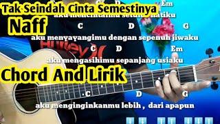 Kunci Gitar Naff Tak Seindah Cinta Semestinya - Tutorial Gitar By Darmawan Gitar