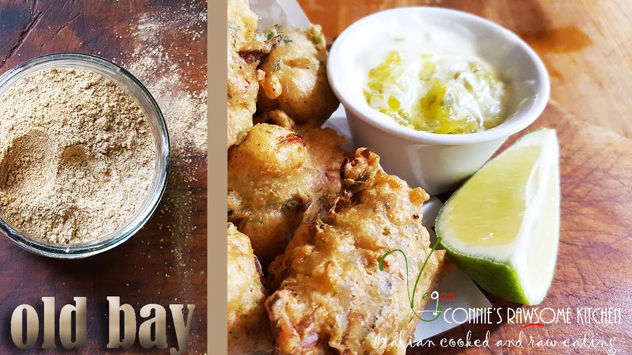 Old Bay Seasoning And Vegan Fish E Fritters Connie S