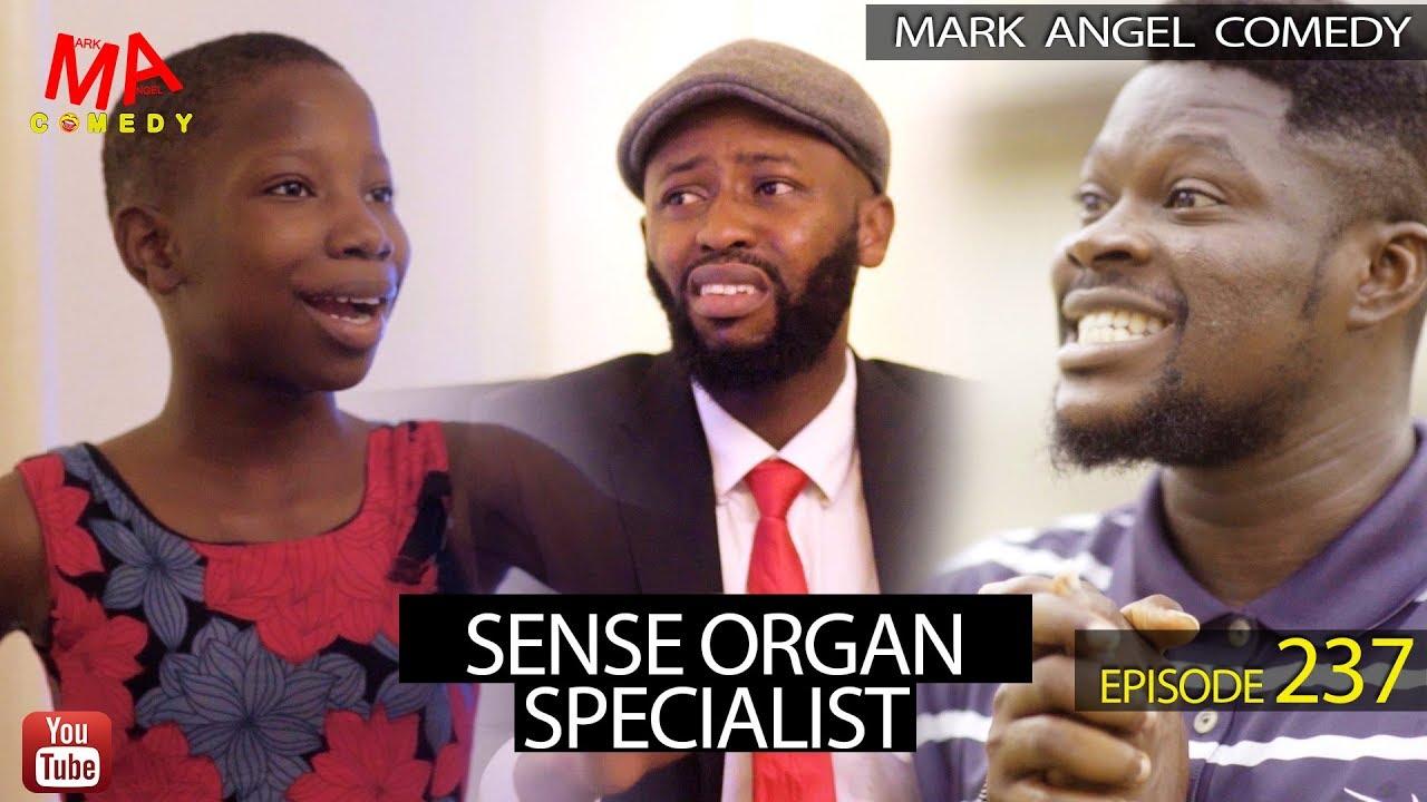 Download SENSE ORGAN SPECIALIST (Mark Angel Comedy) (Episode 237)