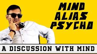 Mind alias Psycho | A Discussion With Psycho