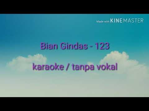 Bian Gindas - 123 - Karaoke / tanpa vokal