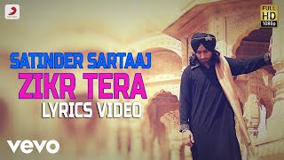 Zikr Tera - Lyrics Video | Satinder Sartaaj | Album Rangrez