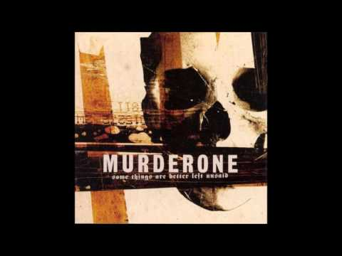 Murder One - Some Things Are Better Left Unsaid (2007) Full Album