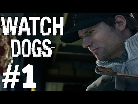 Watch Dogs Gameplay Walkthough Part 1 - Hackers Are Awesome