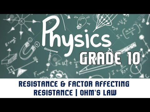 9.2 | Current Electricity | Resistance and Ohm's Law |