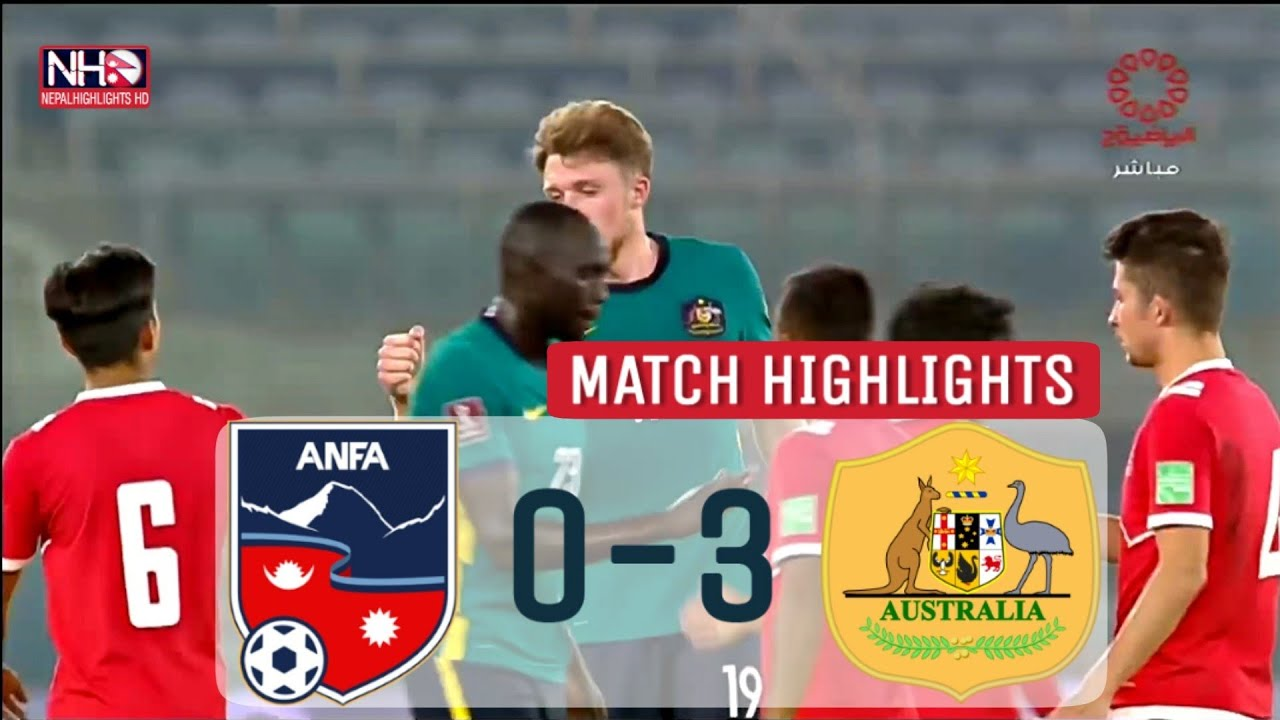 Download MATCH HIGHLIGHTS: NEPAL 0-3 AUSTRALIA | Worldcup 2022 & Asian Cup 2023 Qualifiers