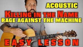Killing in the Name by Rage Against the Machine Acoustic Lesson